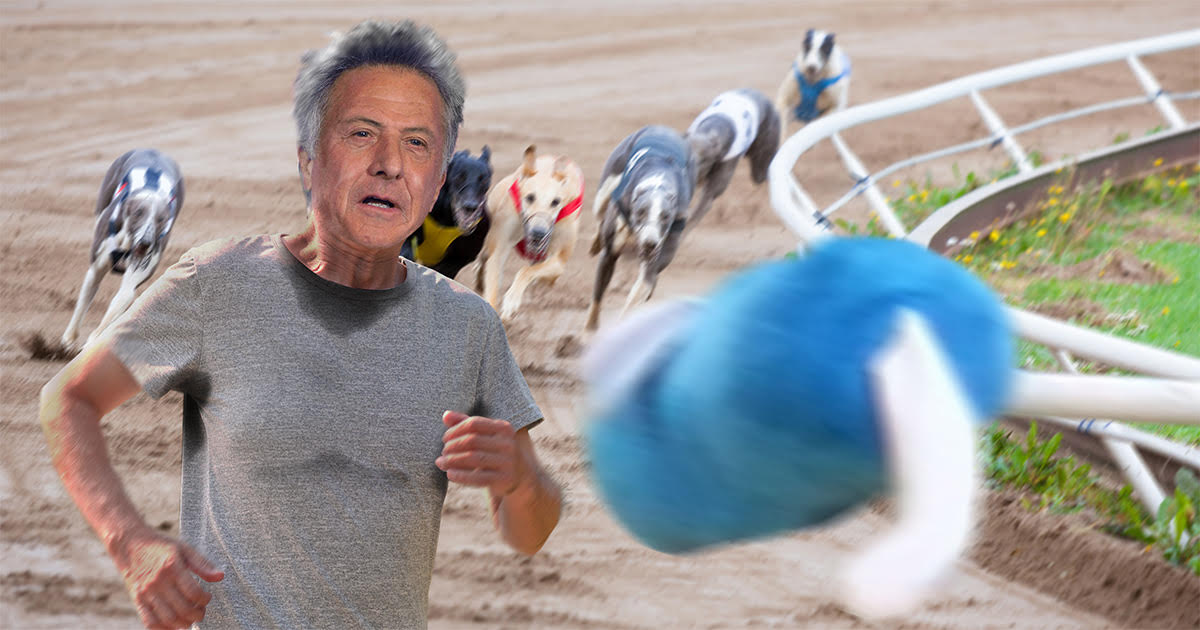 A New Start: Dustin Hoffman Has Announced That He Is Giving Up Acting To Chase The Mechanized Rabbit At A Dog Track